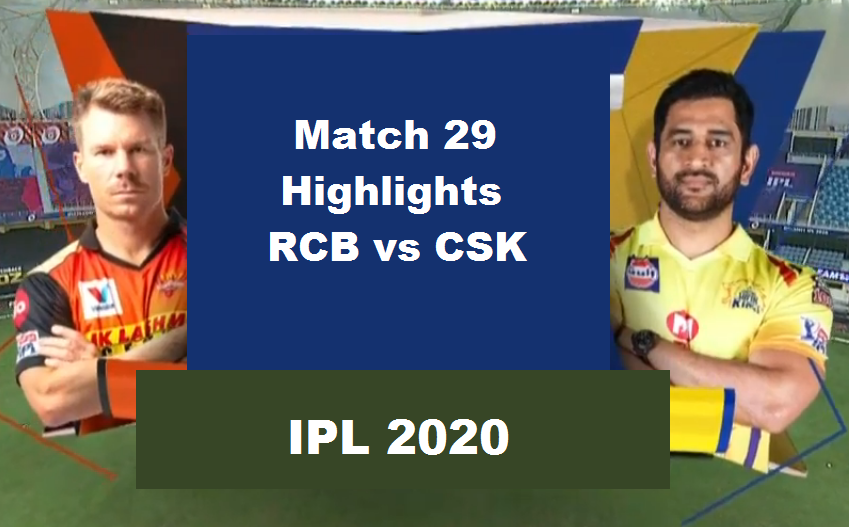 SRH Vs CSK Highlights Match 29 IPL 2020