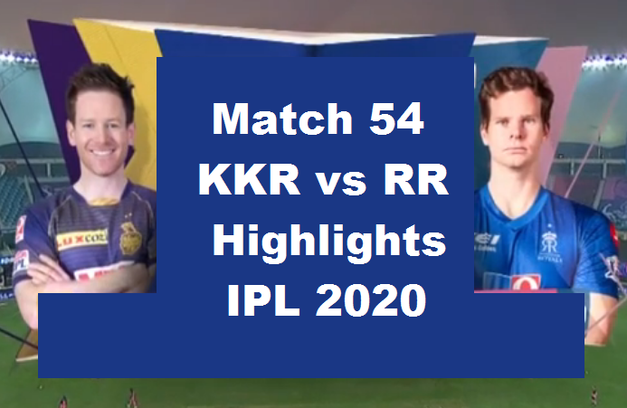 KKR Vs RR Highlights 2020